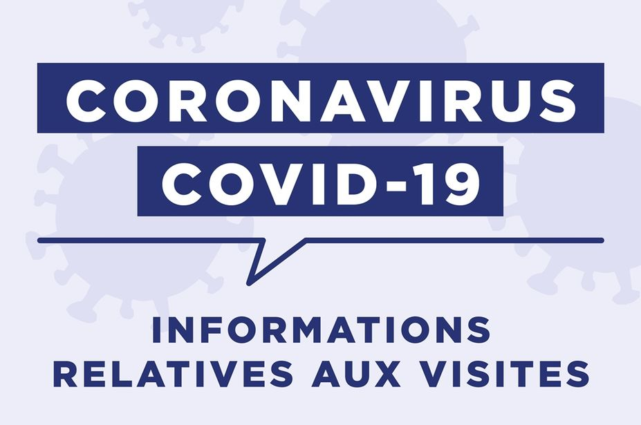Covid : informations relatives aux visites